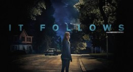 It Follows –  Movie Preview