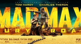 5 Reasons You Must Watch: Mad Max: Fury Road