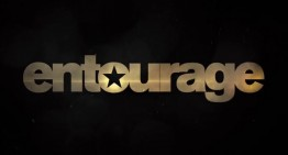 5 Reasons You Must Watch: Entourage