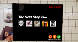 Aug 13-19 : The Next Stop Is…