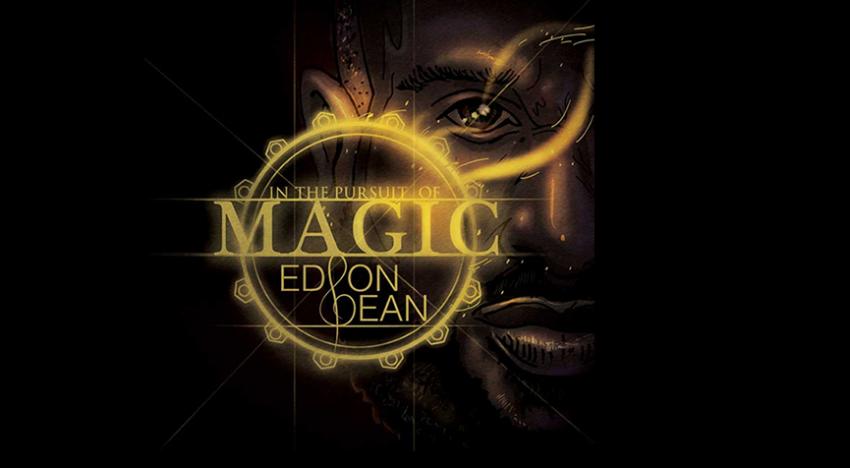 In The Pursuit Of Magic – Edson Sean