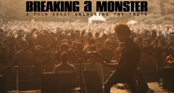 5 Reasons Why You Must See 'Breaking A Monster'
