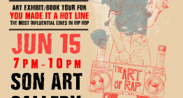 The Art of Rap: Art Exhibit for You Made It a Hot Line – June 15, 2016